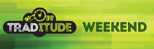 traditude-weekend